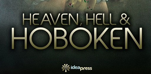 """Heaven, Hell and Hoboken"""