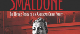 Smaldone: The Untold Story of an American Crime Family, A book review.